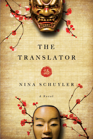 The Translator - a novel by Nina Schuyler